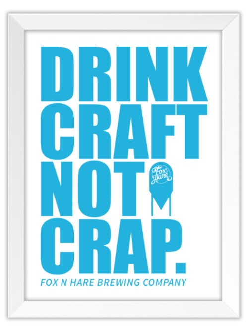 Drink Craft Not Crap Poster (Electric Blue)