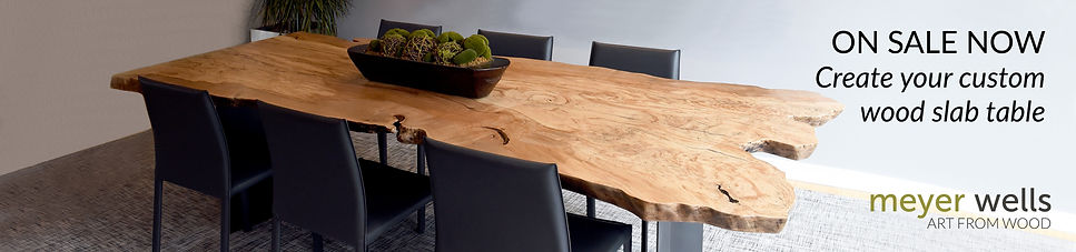 Meyer Wells Art From Wood On sale now, create your custom wood slab table