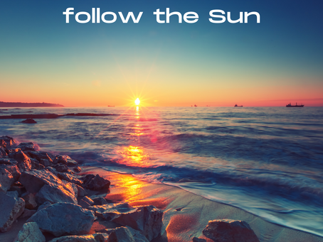 Follow the Sun as the Seasons Change