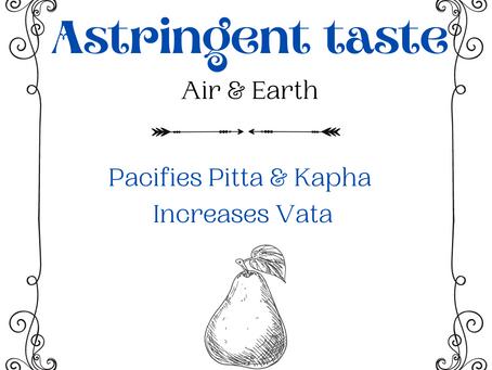 Astringent Taste in Ayurveda (Taste Series)