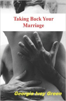 """Taking Back Your Marriage"""