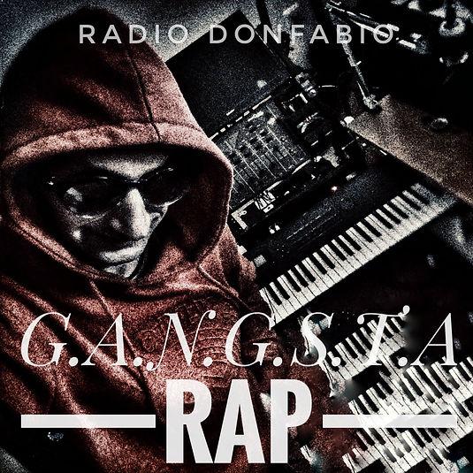 G.A.N.G.S.T.A. rap - Radio DonFabyo