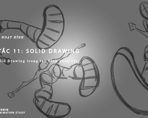 Nguyên Tắc Animation - Nguyên Tắc 11: Solid Drawing