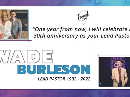 Pastor Wade Burleson to Retire February 2nd, 2022