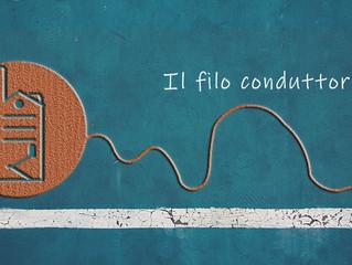 Le idee viaggiano anche quando #iorestoacasa con IL FILO CONDUTTORE