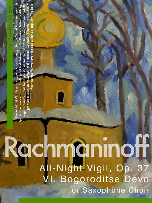 Rachmaninoff | All-Night Virgil VI. Bogoroditse Devo for Saxophone Choir