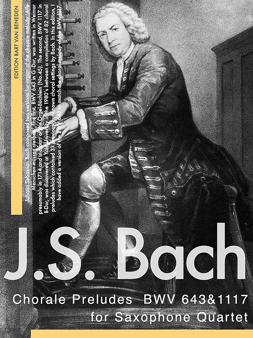 Johann Sebastian Bach - Chorale Preludes BWV 643&1117 | Saxophone Quartet