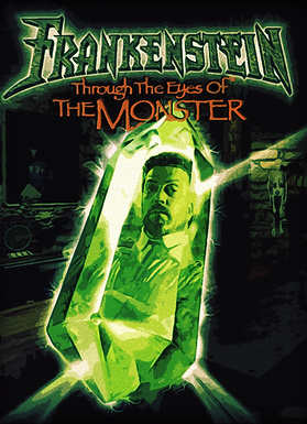 Frankenstein - Through the Eyes of the M