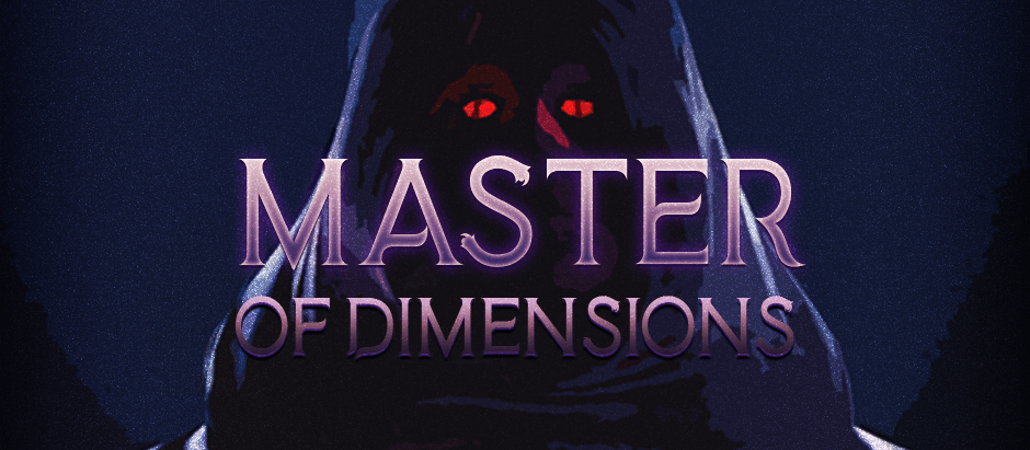Master of Dimensions