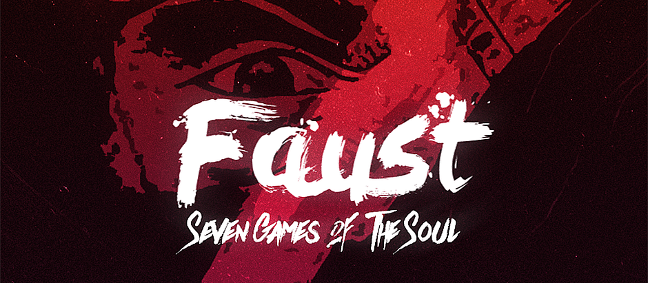 Faust: Seven Games of the Soul