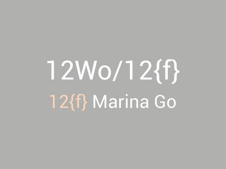 12 Wo/12{f} - Marina Go