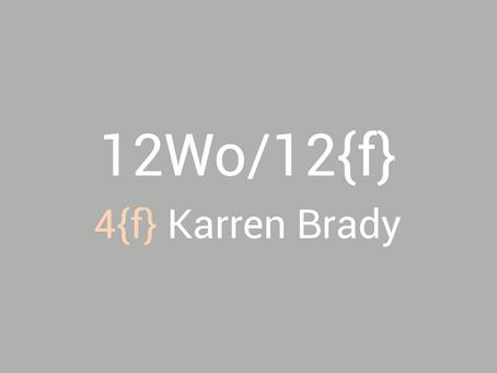 12Wo/12{f} - Karren Brady