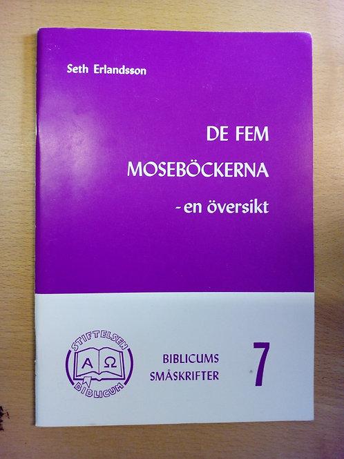 De fem Moseböckerna - Seth E