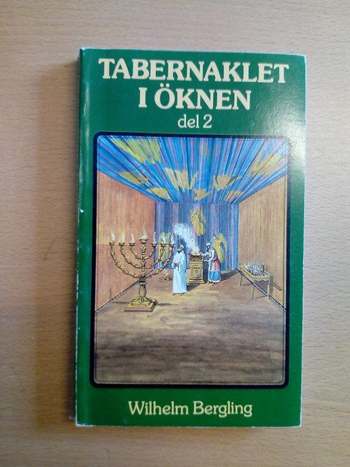 Bergling W. Tabernaklet i öknen del II