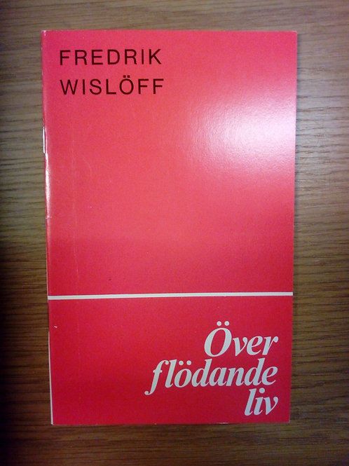 Överflödande liv - Wisløff F