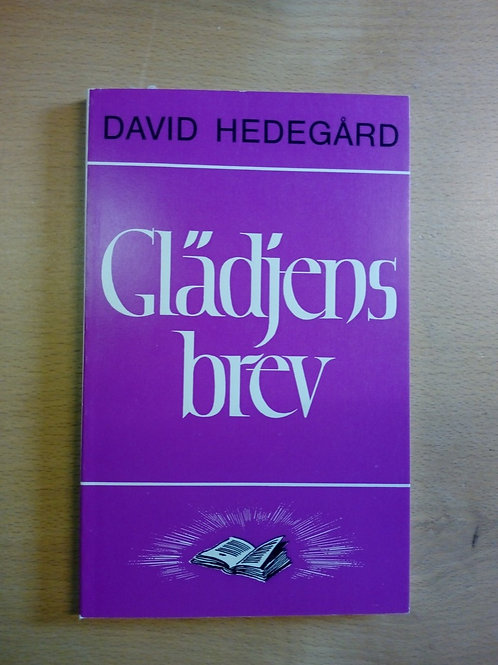 Glädjens brev - David Hedegård