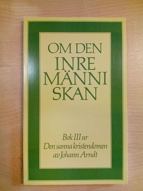 Johan Arndt. - Om den inre människan, Bok III