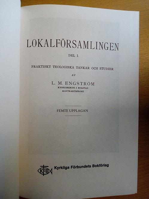 Engström, L.M., Lokalförsamlingen