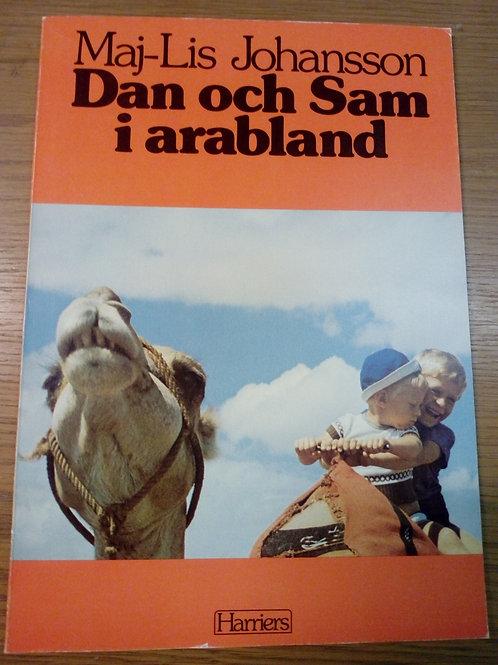 Dan och Sam i arabland - Johansson M