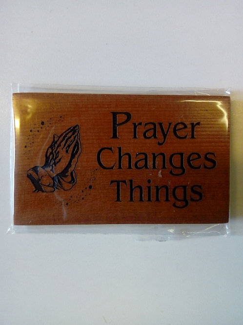 Prayer changes things - Magnet