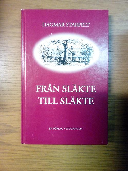 Från släkte till släkte - Starfelt D