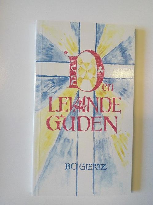 Den levande Guden - Bo Giertz