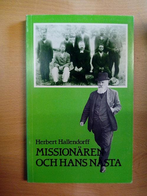 Hallendorf, Missionären och hans nästa