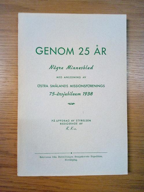 Genom 25 år, Östra smålands missionsförening