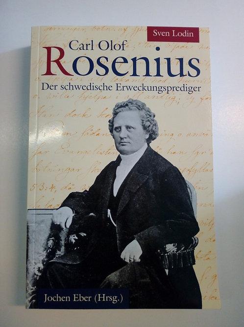 Lodin S, Carl Olof Rosenius, der schwedischer Erweckuingsprediger