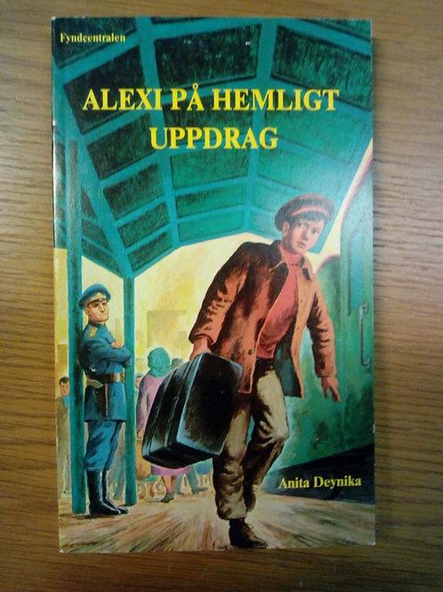 Alex på hemligt uppdrag - Deynika A