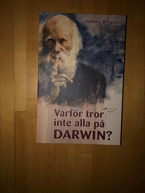 Varför tror inte alla på darwin? - Johnny Bergman