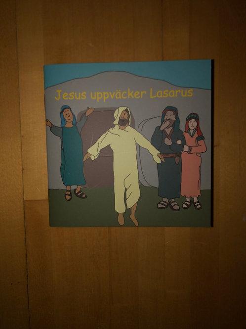 Jesus uppväcker lasarus