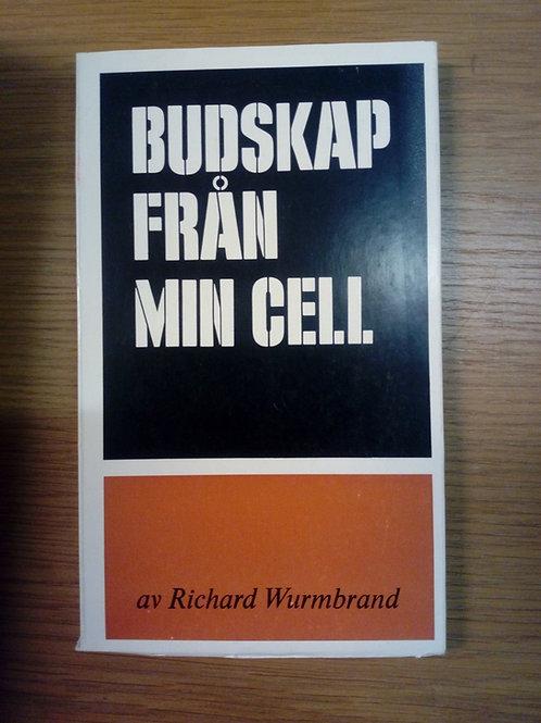 Wurmbrand R, Budskap från min cell