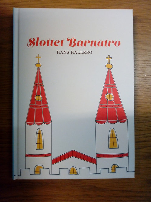 Slottet Barnatro - Hallebo Hans