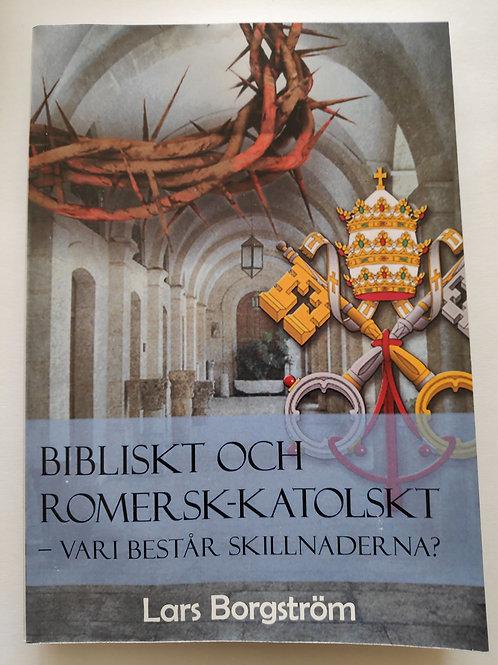 Bibliskt och romersk-katolskt - Lars borgström