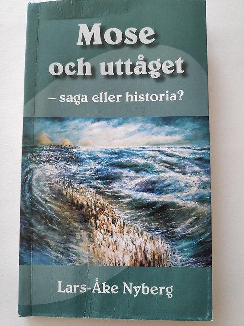 Mose och uttåget - Nyberg Lars-Åke