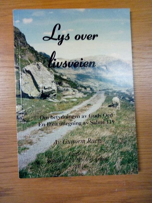 Raen G, Lys over livsveien (Norska)