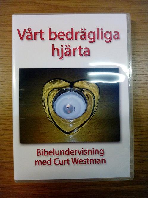 Vårt bedrägliga hjärta - Curt westman
