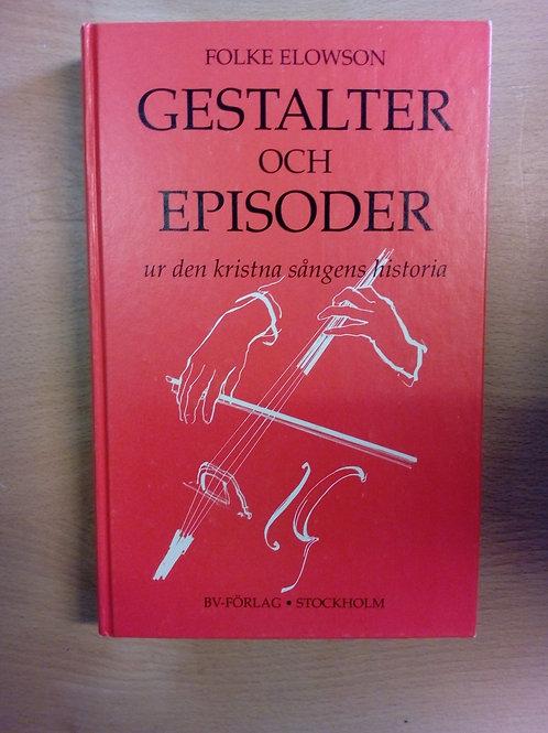 Elowsson F, Gestalter och episoder