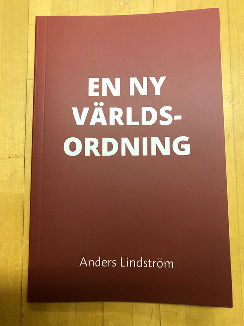 En ny världsordning - Anders Lindström