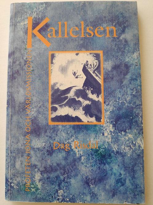 Kallelsen - Dag Risdal