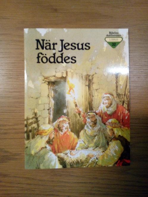 När Jesus föddes - Bibelns skattkammare