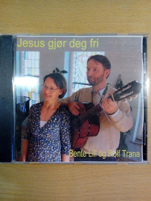 Jesus gjør deg fri, Bente Lill och Rolf Trana