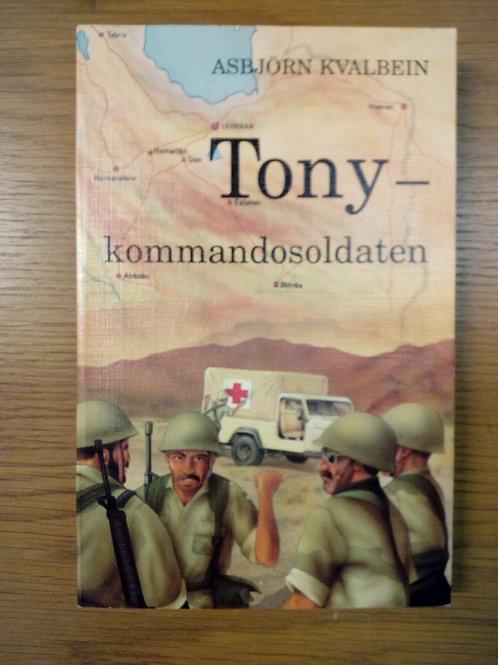 Tony, kommandosoldaten - Kvalbein A