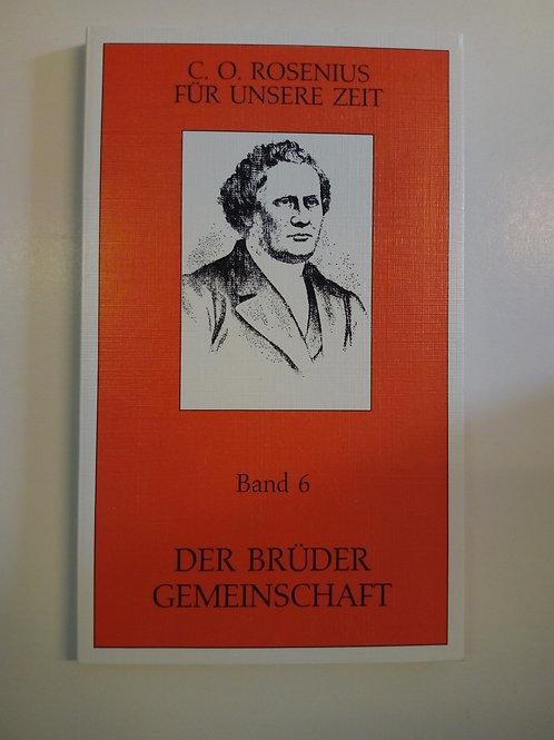 C.O Rosenius - Bröders Gemenskap