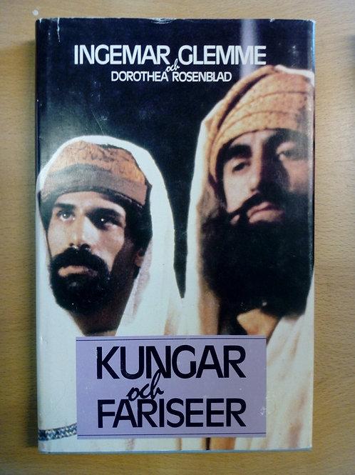Glemme/Rosenblad, Kungar och fariséer