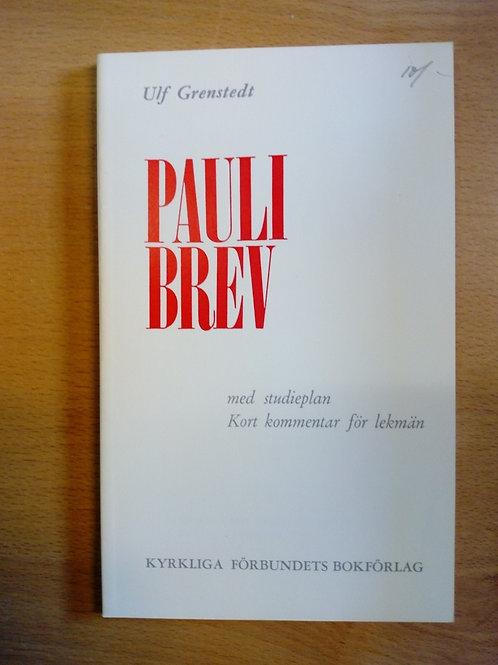 Grenstedt U, Pauli brev