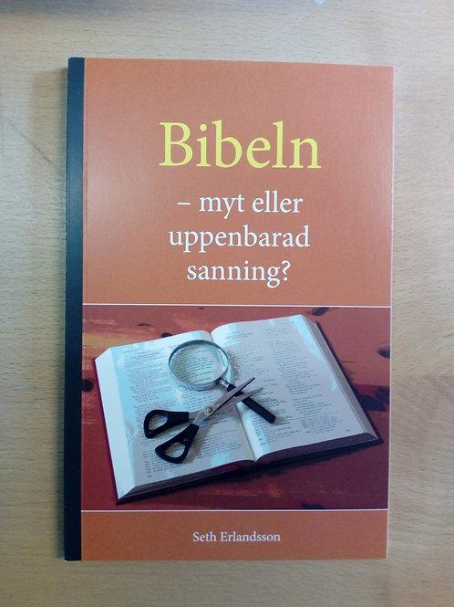 Bibeln Myt eller uppenbarad sanning - Seth Erlandsson