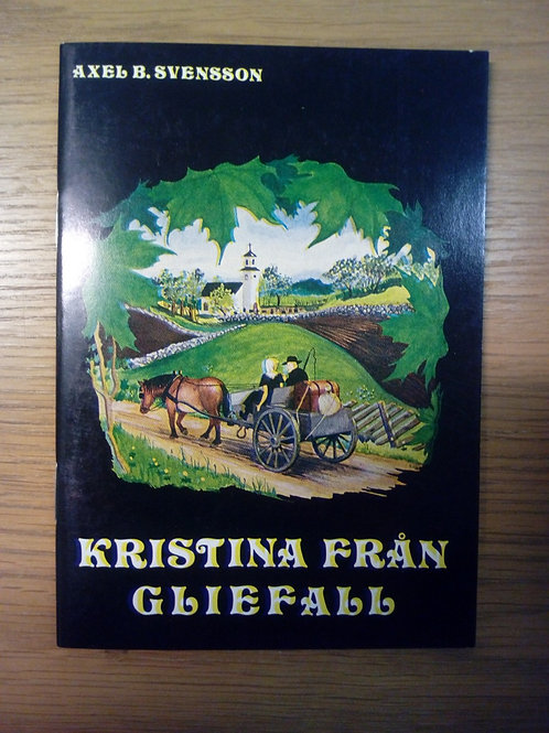 Kristina från Gliefall - Svensson Axel B