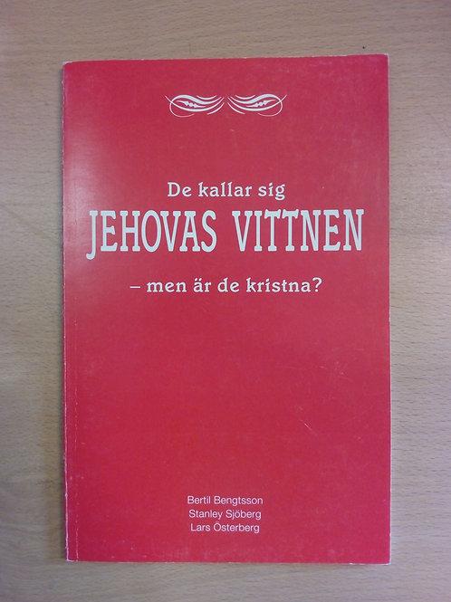 De kallar sig Jehovas vittnen - Bengtsson B